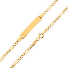 Goldarmband mit Plättchen - abgeflachte längliche und drei winzige Augen, 200 mm