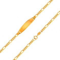 Armkette mit mattem Plättchen aus 18K Gelbgold - Figaro-Muster, 155 mm
